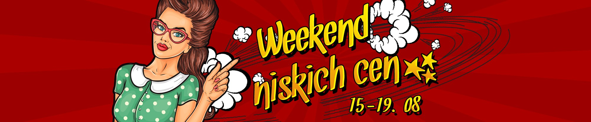 weekend niskich cen